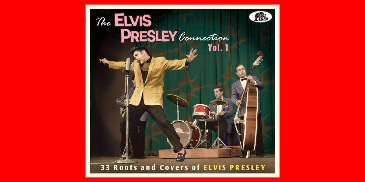 The Elvis Presley Connection – Vol 1