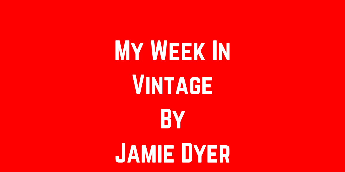 My Week In Vintage: 14-11-19