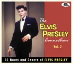 The Elvis Presley Connection Vol 2