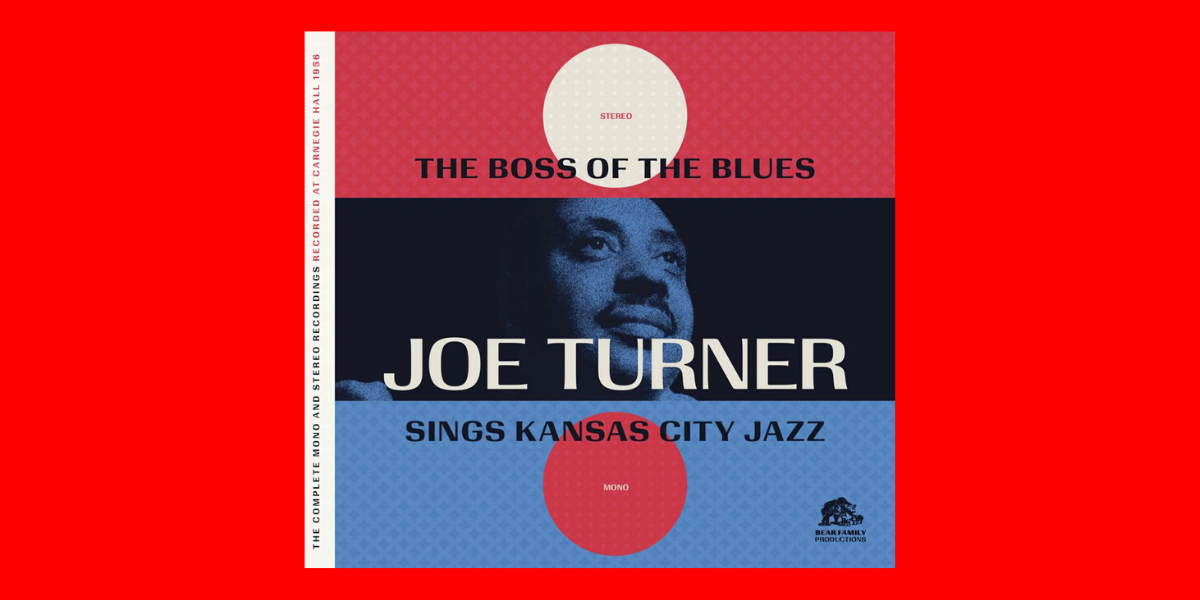 Big Joe Turner – The Complete Boss Of The Blues