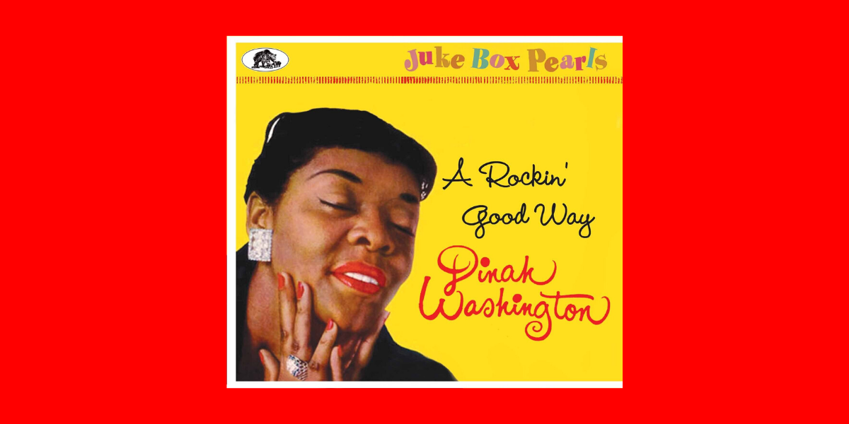 Dinah Washington – A Rockin' Good Way