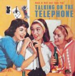 Talking on the Telephone