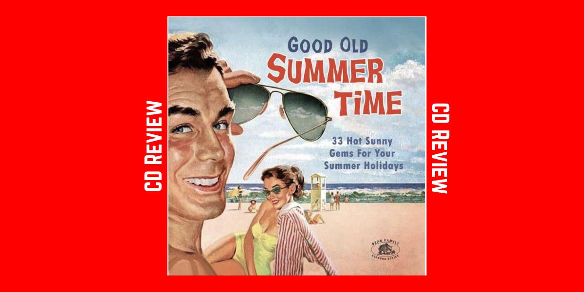 Good Old Summertime Compilation