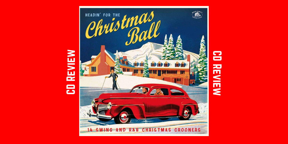 Headin' For The Christmas Ball Compilation