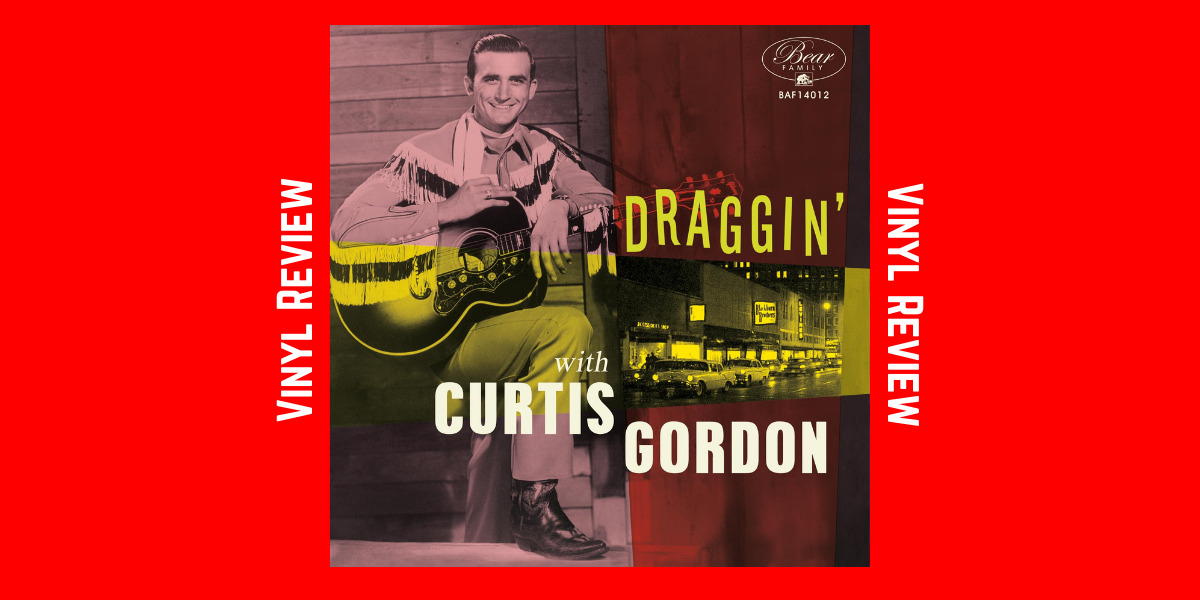 Draggin' with Curtis Gordon Vinyl
