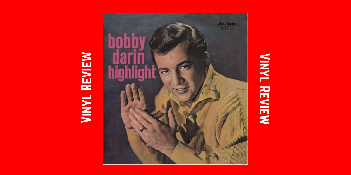 Highlight – Bobby Darin (10-Inch Vinyl)