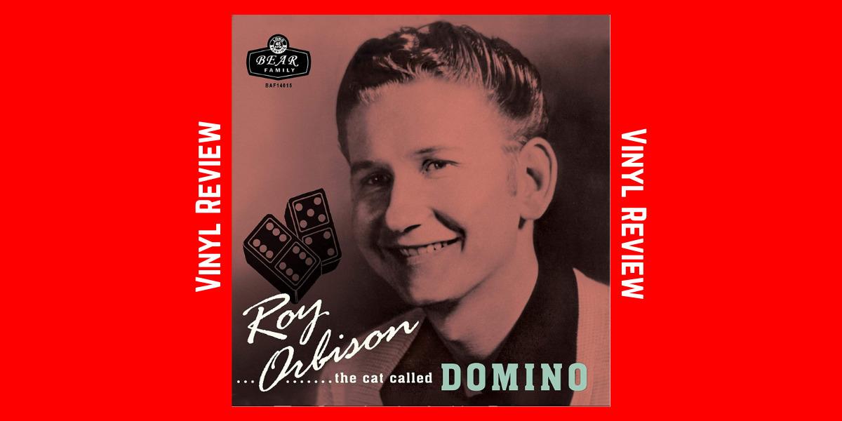 Roy Orbison…The Cat Called Domino Vinyl