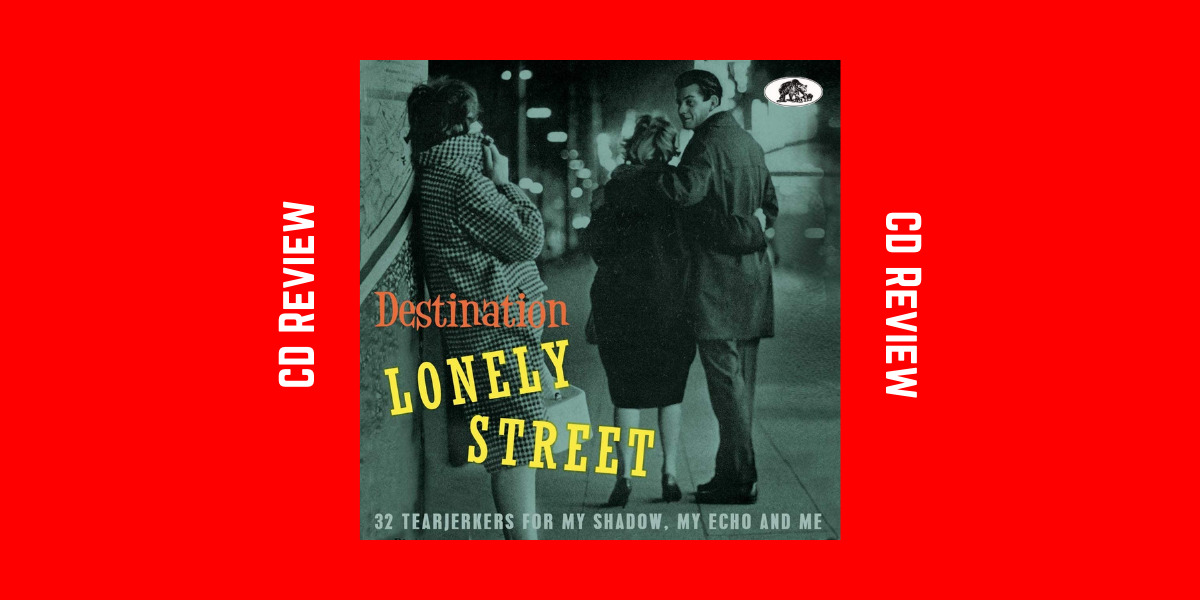 Destination Lonely Street