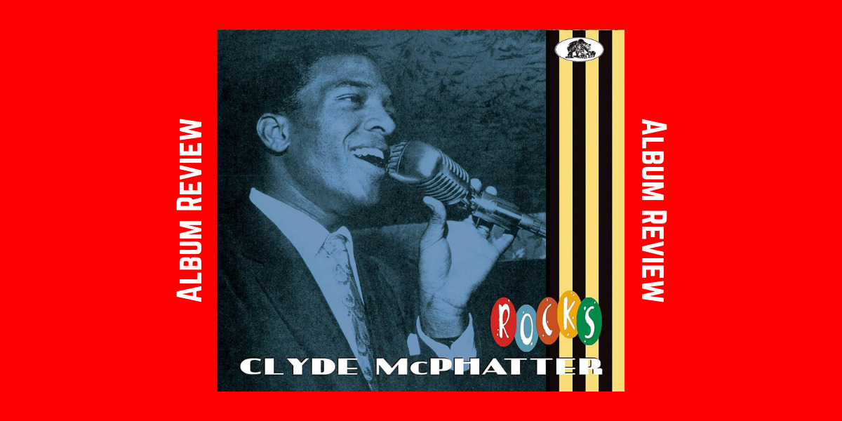 Clyde McPhatter Rocks
